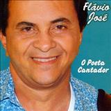 Cantor Flávio José Oficial - O POETA CANTADOR