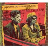 Ministry - Ministry And Co-Conspirators - Cover Up