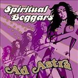 Spiritual Beggars - Ad Astra