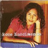 Rose Nascimento - Mais firme do que nunca