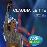 Claudia Leitte - Claudia Leitte ao Vivo no Axé Brasil