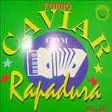 Caviar Com Rapadura - Volume 3