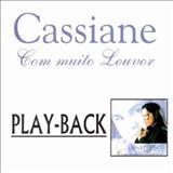 Cassiane - Com Muito Louvor - Playback