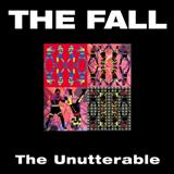 The Fall - the unutterable
