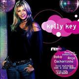 Kelly Key - Remix Hits
