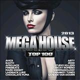 mega house - Mega House Top 100 2013