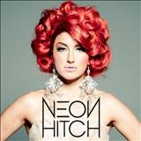 Neon Hitch - Músicas para ouvir - Som13