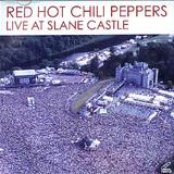 Red Hot Chili Peppers - Red Hot Chili Peppers Live At Slane Castle