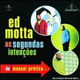 Ed Motta - As Segundas Intenções do Manual Prático