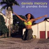 Daniela Mercury - 20 Grandes Êxitos