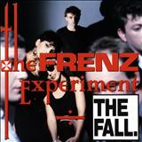 The Fall - Frenz Experiment