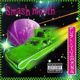 Smash Mouth - Fush Yu Mang