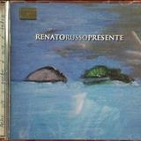 Renato Russo - Presente