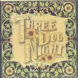 Three Dog Night - Seven Separate Fools