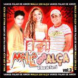 Malla 100 Alça - Malla 100 Alça, Vamos Falar de Amor - Volume 03 [2008]