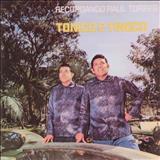 Tonico e Tinoco - Recordando Raul Torres