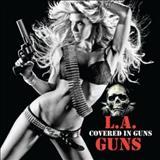 L.a Guns - Covered in Guns