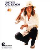 Beto Guedes - Viagem das Mãos
