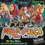Malla 100 Alça - Malla 100 Alça, Mil Vezes Melhor (Ao Vivo em Fortaleza -CE) (CD do DVD) [2011]