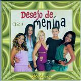 Desejo de Menina - Desejo de Menina, Moldura - Volume 03 [2005]