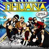 Tihuana - Agora é Pra Valer