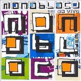 Monobloco - Monobloco - Ao Vivo 2006