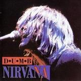 Smells Like Teen Spirit - Dumb (Live in Europe 1992) (bootleg)