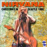 Nirvana - Christimas in Seattle 1988