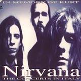 Nirvana - The Concerts In Italy - In Memory Of Kurt - Disc 02