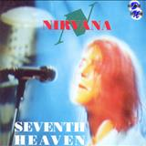 Nirvana - Seventh Heaven
