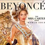 Beyoncé - The Mrs Carter Show World Tour Fan Made