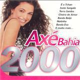 Axe Bahía - Axé Bahia 2000