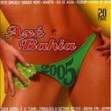Axe Bahía - Axé Bahia 2005