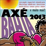 Axe Bahía - Axé Bahia 2013