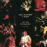 Paul McCartney - Got Any Toothpicks (Various Venues 72)