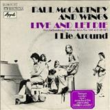 Paul McCartney - Live And Let Die-I Lie Around^45 (single)