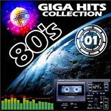 80s Giga Hits Collection - 80s Giga Hits Collection - Vol  01