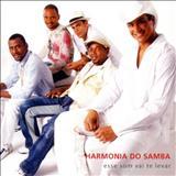 Harmonia do Samba - Harmonia do Samba (Esse som vai te levar)