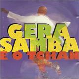 É o Tchan - Gera Samba_É o Tchan