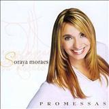 Soraya Moraes - Soraya Morais (Promessas)