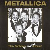 Metallica - The Golden Unplugged