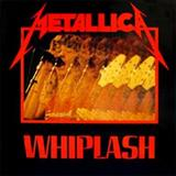 Metallica - Whiplash (single)