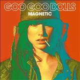 Goo Goo Dolls - Magnetic - Deluxe