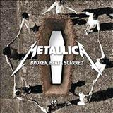 Metallica - Broken Beat & Scarred