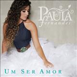 Paula Fernandes - Um Ser Amor (EP)