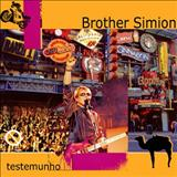 Brother Simion - Testemunho