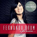 Fernanda Brum - E Foi Assim...