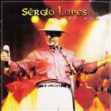 Sérgio Lopes - Ao Vivo