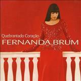 Fernanda Brum - Quebrantado Coração