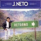 J. Neto - Retorno